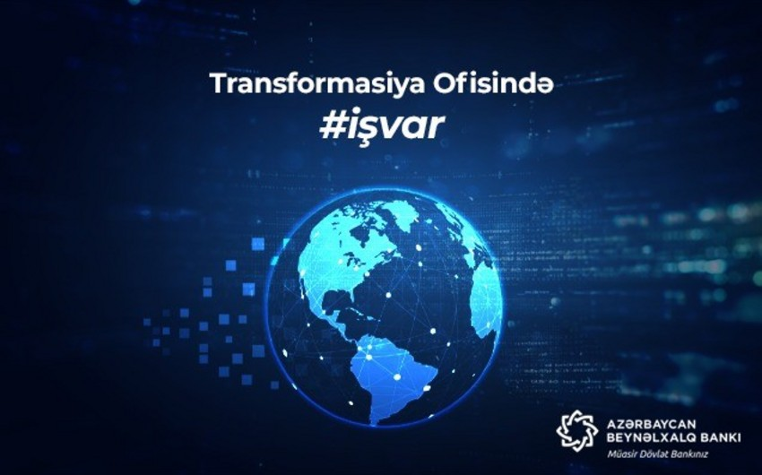 Azərbaycan Beynəlxalq Bankı Transformasiya Ofisi formalaşdırır